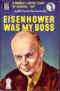 Eisenhower Was My Boss by Kay Summersby.jpg